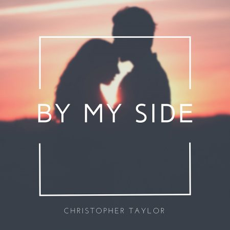 By My Side by Christopher Taylor
